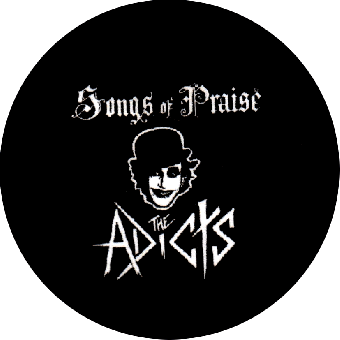 Adicts,The Songs Of Prise - Button (2,5 cm) 218