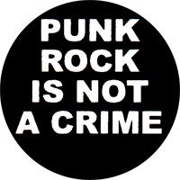 Punkrock Is Not A Crime - Button (2,5 cm) 308
