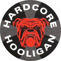 Hardcore Hooligan - Button (2,5 cm) 320
