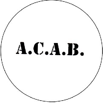 A.C.A.B. (weiss) - Button (2,5 cm) 321