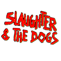 Slaughter & The Dogs (weiss/schwarz) - Button (2,5 cm) 385