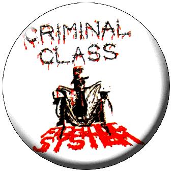 Criminal Class - Button (2,5 cm) 545