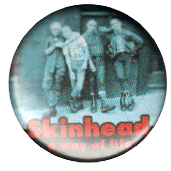 """Skinhead """"A way of life"""" Button (2,5 cm) (711)"""