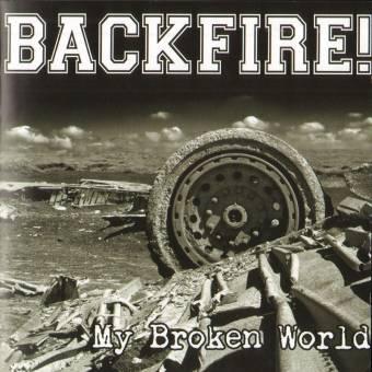 """Backfire """"My broken World"""" CD"""