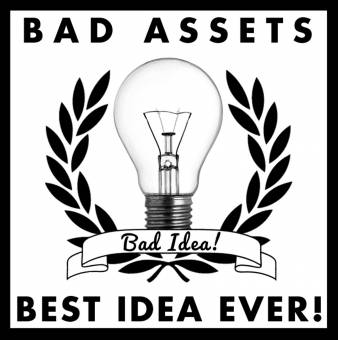 "split Bad Assets / Best Idea Ever! ""Bad Idea"" EP 7"""