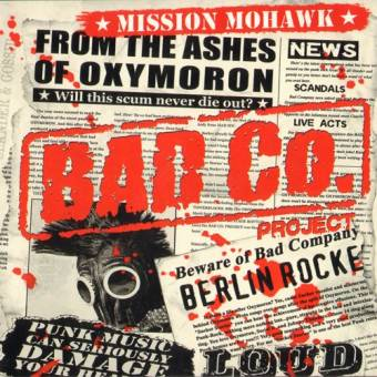 """Bad Co. Project """"Mission Mohawk"""" CD"""
