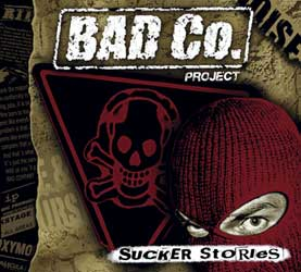 Bad Co. Project (ex. OXYMORON) - Sucker Stories CD