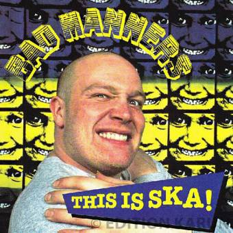 """Bad Manners """"This is SKA!"""" CD"""