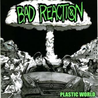 "Bad Reaction ""Plastic World"" EP 7"""