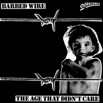 "Barbed Wire ""The age that didn`t care"" LP"