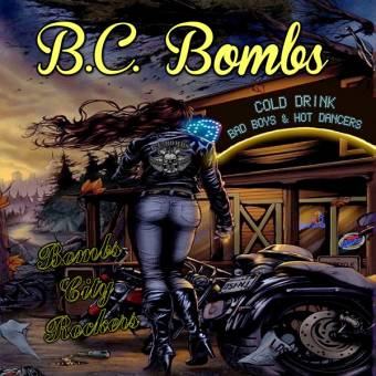 "B.C.Bombs ""Bombs City Rockers"" LP"