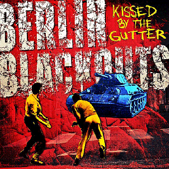 "Berlin Blackouts ""Kissed by the gutter"" CD (DigiPac)"