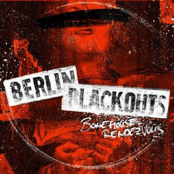"Berlin Blackouts ""Bonehouse Rendezvous"" CD (DigiPac)"