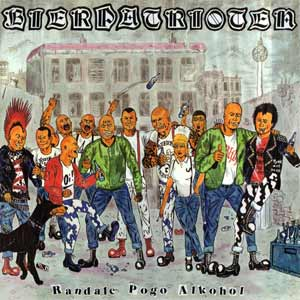 "Bierpatrioten ""Randale, Pogo, Alkohol"" LP"