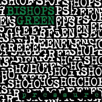 "Bishops Green ""Pressure"" LP (3rd press) (180gr, lim. 500, black)"