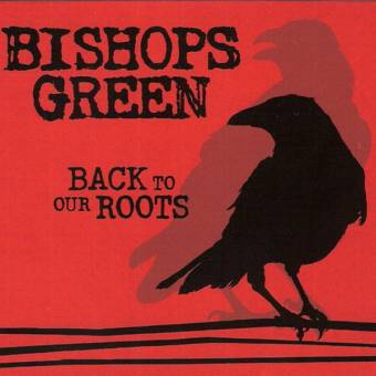 "Bishops Green ""Back to our roots part 1"" EP 7"" (lim. 1000, black)"