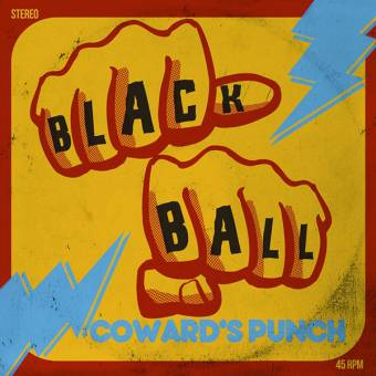 "Black Ball ""Coward`s Punch"" 7"" EP (lim 200, yellow)"