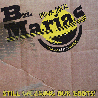"Black Marias, The ""Still Wearing Our Boots!"" CD (lim. DigiPac)"