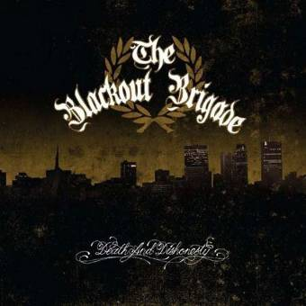 "Blackout Brigade, The ""Death & Honesty"" CD"