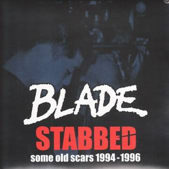 "Blade ""Stabbed: Some Old Scars 1994-1996"" LP (lim. 100, blue)"