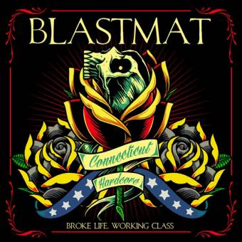 "Blastmat ""Broke life, working class"" CD"