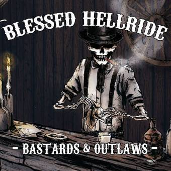"Blessed Hellride ""Bastards & Outlaws"" CD"
