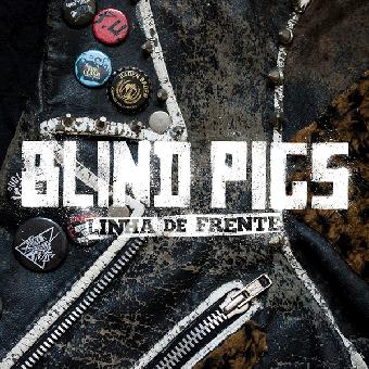 """Blind Pigs """"Linha de Frente"""" (Frontline) 10"""" MLP (lim. col)"""
