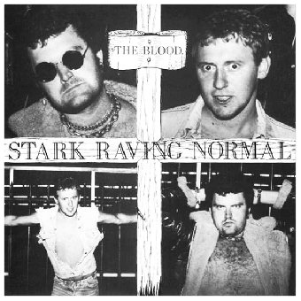 "Blood, The ""Stark raving normal"" EP 7"" (lim. 400, red)"