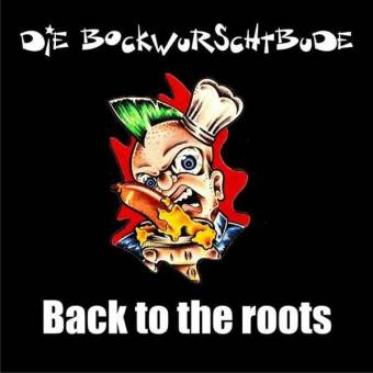 "Bockwurschtbude ""Back to the roots"" LP"