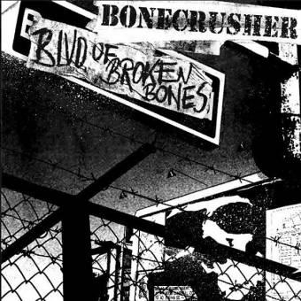 """Bonecrusher """"BLVD of Broken Bones"""" CD"""