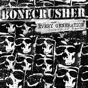 """Bonecrusher """"Every Generation"""" CD"""
