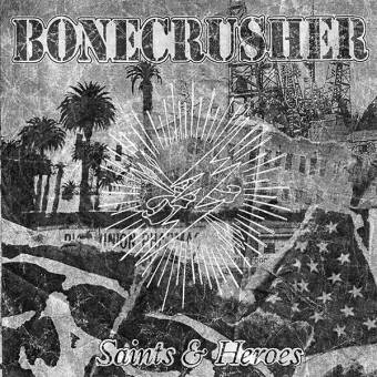 "Bonecrusher ""Saints and Heroes"" CD"
