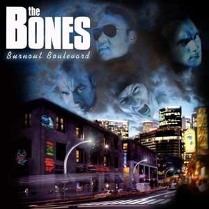 AUSVERKAUFT Bones,The - Burnout Boulevard CD (lim. Digipak)