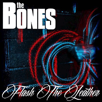 "Bones, The ""Flash the leather"" LP+CD (lim. black)"