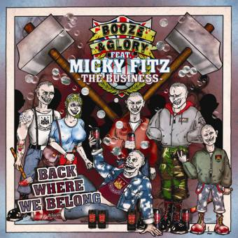 "Booze & Glory feat. Micky Fitz ""Back where we belong"" EP 7"" (lim. 150, splatter)"