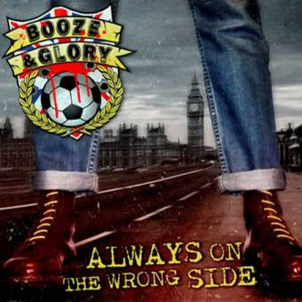 "Booze & Glory ""Always On The Wrong Side"" LP (lim. 150, blue/claret splatter)"
