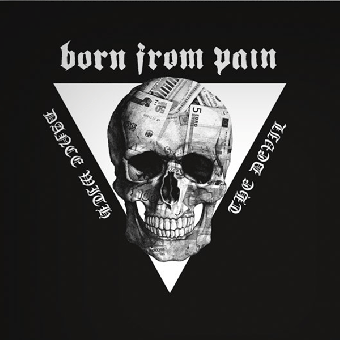"Born From Pain ""Dance with the devil"" LP (lim. 250, white + MP3)"