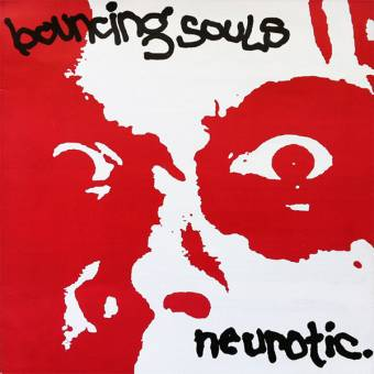 "Bouncing Souls ""Neurotic."" EP 7"""