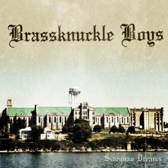 "Brassknuckle Boys ""Sinequan Dreams"" EP 7"" (lim. 125, col. Cover)"