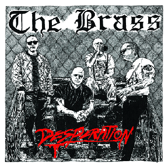 "Brass, The ""Desperation"" EP 7"" (lim. 100, red) (2nd press)"