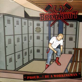 "Breakout ""Proud...! Be a Workingman"" CD (Indonesia)"