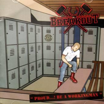 "Breakout ""Proud...! Be a Workingman"" CD (Indonesia)"