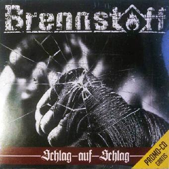 """Brennstoff """"Schlag auf Schlag"""" 3 Track Promo CD (gratis / free)"""