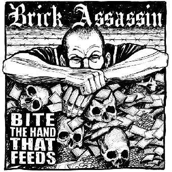 "Brick Assassin ""Bite The Hand That Feeds"" 12"" MLP (lim. 300, black)"