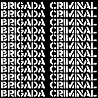 "Brigada Criminal ""same"" LP (lim. 200, black)"