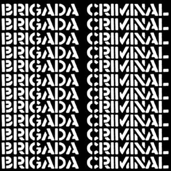 "Brigada Criminal ""same"" LP (lim. 200, black)"
