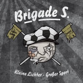 """Brigade S. """"Kleine Lichter, grosser Sport"""" CD (lim. DigiPac)"""