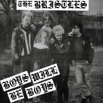 "Bristles, The ""Boys Will Be Boys"" 7"" EP (lim. 292, black)"