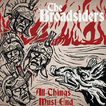 "Broadsiders, The ""All things must end"" LP 12"" (lim. 109, clear/gold)"