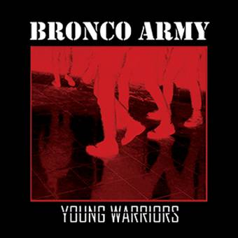 "Bronco Army ""Young Warriors"" EP 7"" (lim.185, clear-red)"